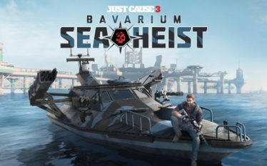 Bavarium Sea Heist nuevo DLC para Just Cause