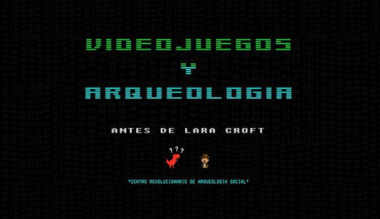 Videojuegos y arqueología, antes de Lara Croft