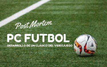 PC Fútbol - Desarrollo de un clásico del videojuego español
