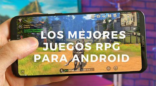 los 8 mejores juegos rpg para android
