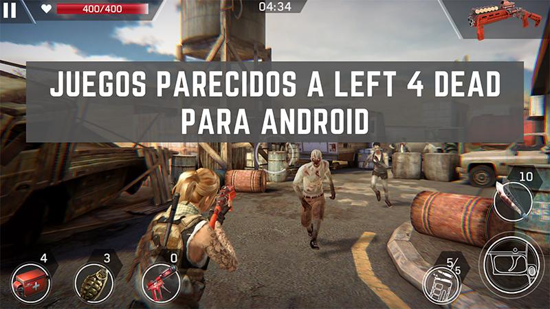 juegos parecidos a left 4 dead para android