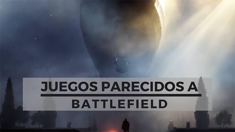 juegos parecidos a battlefield