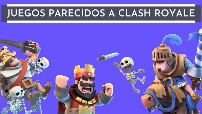 juegos parecidos a clash royale