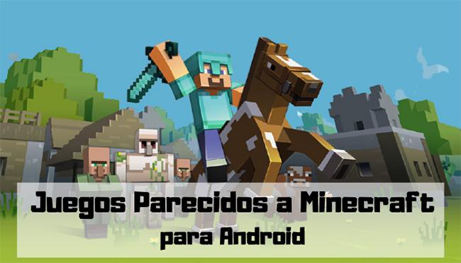 Juegos parecidos a Minecraft para Android