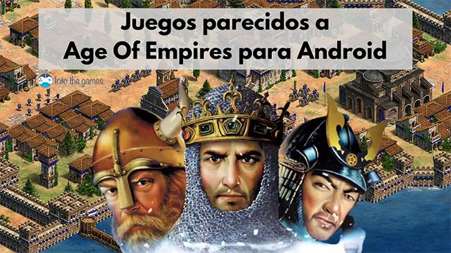 Juegos parecidos a Age of Empires para Android